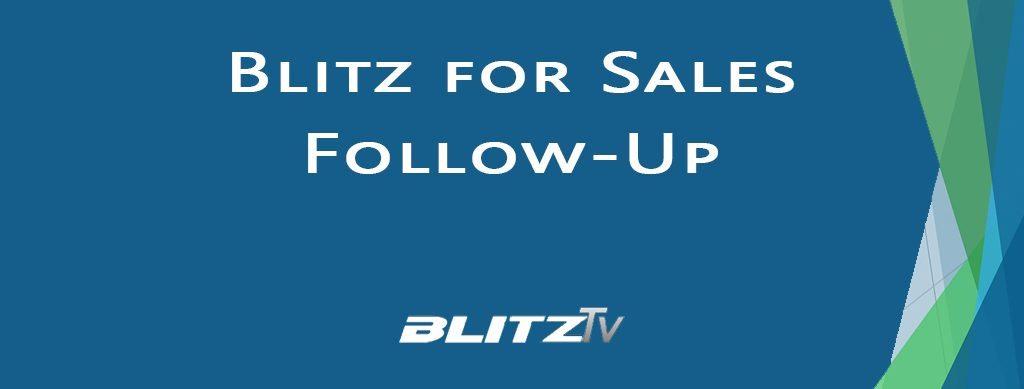 Blitz for Sales Follow-Up