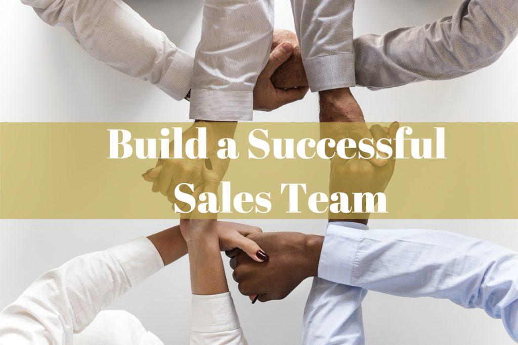 Building a Successful Sales Team