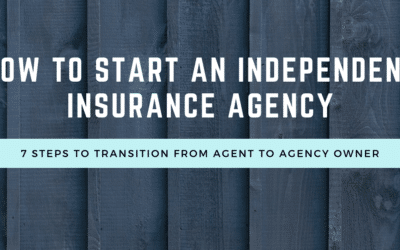 How to Start an Independent Insurance Agency