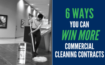 6 Ways You Can Win More Commercial Cleaning Contracts